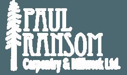 Paul Ransom Carpentry and Millwork Ltd.